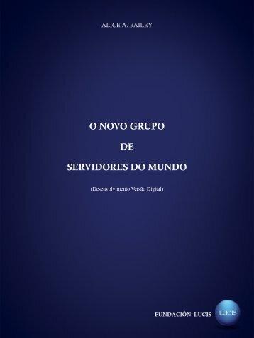 O NOVO GRUPO DE SERVIDORES DO MUNDO