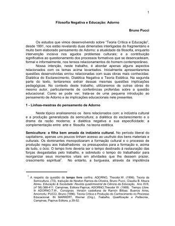 1 Filosofia Negativa e Educação: Adorno Bruno Pucci Os ... - Unimep