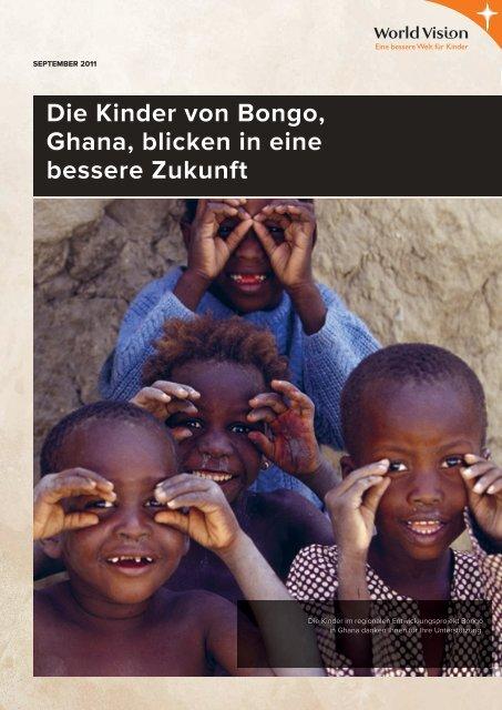 Die Kinder von Bongo, Ghana, blicken in eine bessere Zukunft