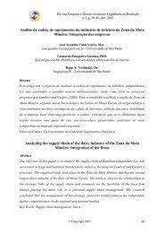 O presente artigo descreve um estudo onde a indústria de laticínios ...