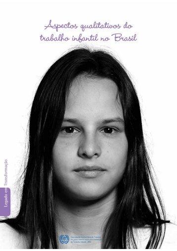 Aspectos qualitativos do trabalho infantil no Brasil - OIT en América ...