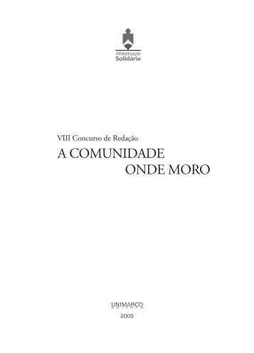 A COMUNIDADE ONDE MORO - Cereja