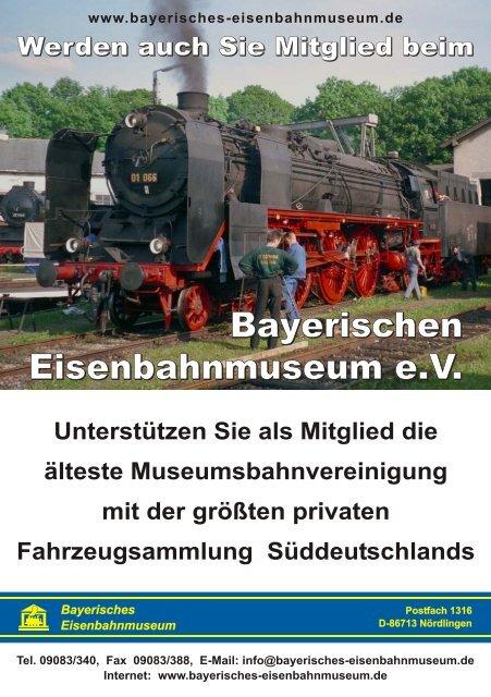 Bayerischen Eisenbahnmuseum eV Bayerischen ...