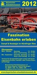 Faszination Eisenbahn erleben - Bayerisches Eisenbahnmuseum e.V.