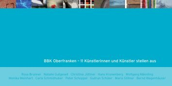 11 Künstlerinnen und Künstler stellen aus - BBK-Bayern