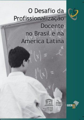 O Desafio da profissionalização docente no ... - unesdoc - Unesco
