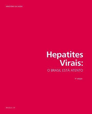 Hepatites Virais: o Brasil está atento [pdf] - Ministério da Saúde