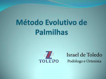 Metodo Evolutivo de Tratamento com Palmilhas