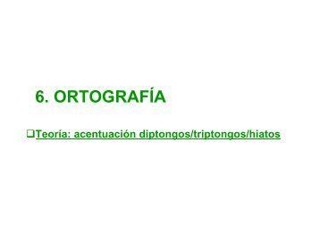 6 1 ORTOGRAFIA LA ACENTUACION DIP HIAT - XTEC Blocs