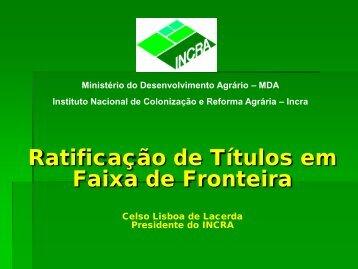 Ratificação de Títulos em Faixa de Fronteira - Senado Federal