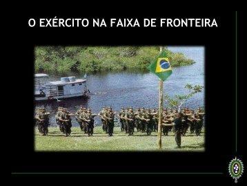 O EXÉRCITO NA FAIXA DE FRONTEIRA - Suframa