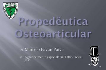 """Propedêutica Osteoarticular"" (Dr. Marcelo Pavan Paiva) - Unifesp"