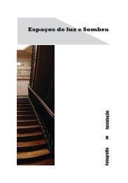 e Espaços de luz e Sombra - Fundação Instituto Marques da Silva