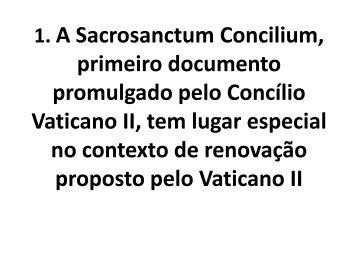 Apresentação - Sacrossanctum Concilium - Diocese Cachoeiro