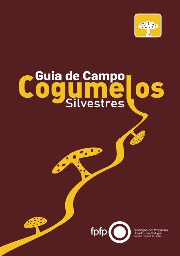 Guia de Campo - Cogumelos Silvestres - DRAP Centro