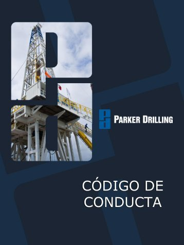 Revised Code of Conduct Brochure - Parker Drilling