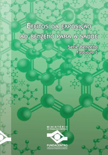 efeitos da exposição efeitos da exposição ao benzeno para a saúde ...