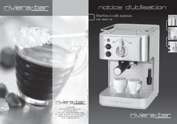 Notice d'utilisation - Machine expresso inox - CE 320 A - Riviera et Bar