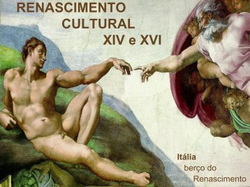 RENASCIMENTO CULTURAL XIV e XVI