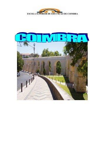 Para ver uma descrição de Coimbra clique aqui!