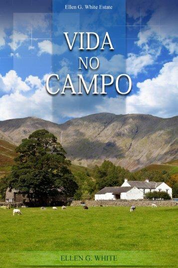 Vida no Campo (2004) - Centro de Pesquisas Ellen G. White