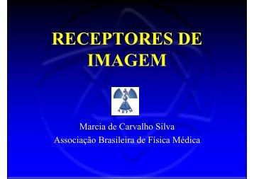 RECEPTORES DE IMAGEM - Associação Brasileira de Física Médica