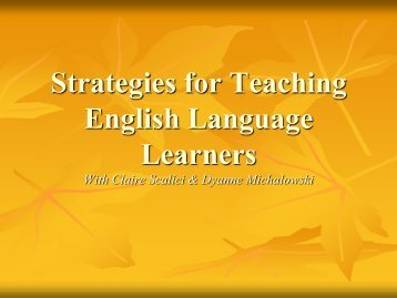 Strategies for Teaching English Language Learners - Dyanne ...