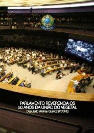 parlamento reverencia os 50 anos da união do vegetal - Blog UDV