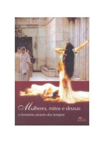 Mulheres, Mitos e Deusas - o Feminino Através dos ... - Escola da Luz