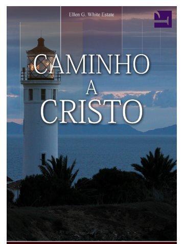 Caminho a Cristo - IASD Capão da Imbuia