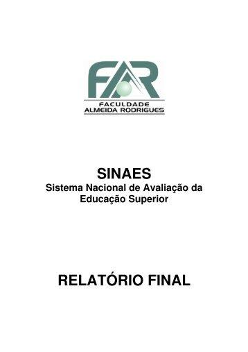 SINAES RELATÓRIO FINAL - Faculdade Almeida Rodrigues