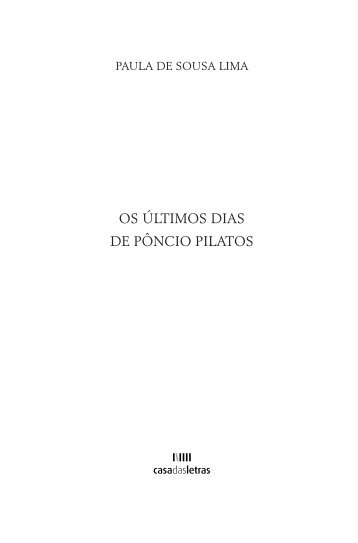 OS ÚLTIMOS DIAS DE PÔNCIO PILATOS - Pedro Almeida Vieira