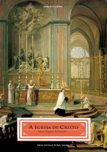 A Igreja de Cristo - Firmat Fides