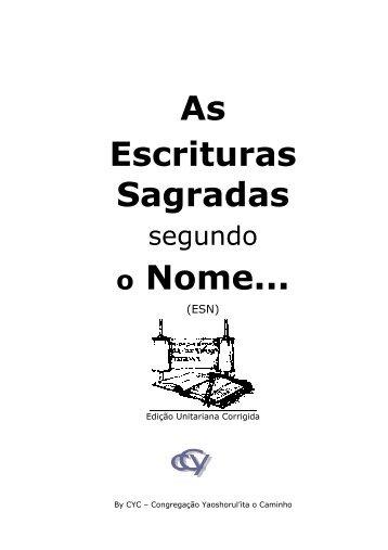 As Escrituras Sagradas o Nome... - by o Caminho