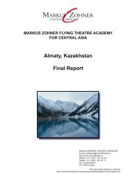 Final Report MARKUS ZOHNER FLYING THEATRE ACADEMY FOR