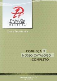 conheça o nosso catálogo completo - Palavra & Prece Editora