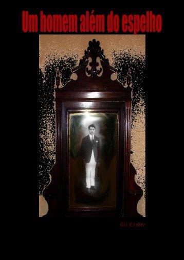 um homem alÉm do espelho.pdf - Gil Cleber