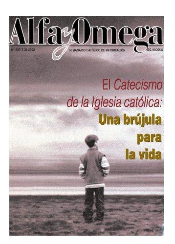 El Catecismo de la Iglesia católica: Una brújula para ... - Alfa y Omega