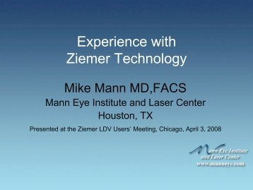Experience with Ziemer Technology