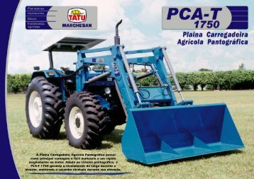 A Plaina Carregadeira Agrícola Pantográfica possui como principal ...