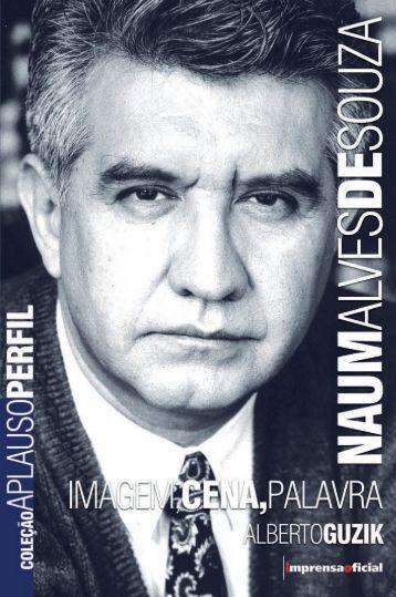 Naum Alves de Souza - Coleção Aplauso - Imprensa Oficial