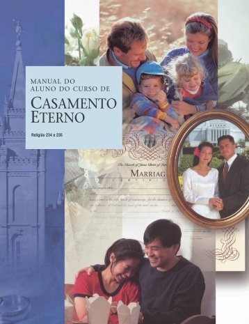 manual do aluno do curso de casamento eterno - The Church of ...