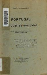 Portugal nas guerras europêas : subsidios para a comprehensão ...