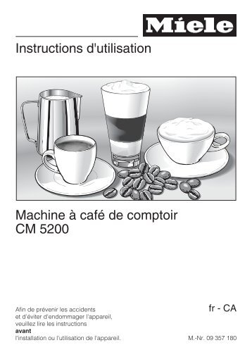 Instructions d'utilisation Machine à café de comptoir CM 5200 - Miele