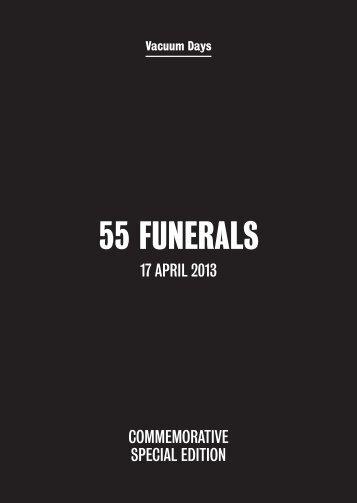 55 FUNERALS