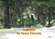 Segredos da Nossa Floresta - Agrupamento de Escolas de Ponte da ...