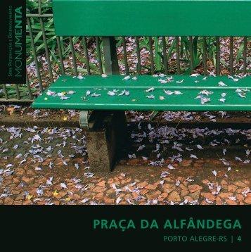 Praça da Alfândega, Porto Alegre – RS - Monumenta