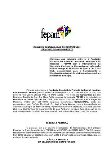 Convênio de delegação de competência - SANTA CRUZ ... - Fepam