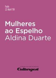 Mulheres ao Espelho Aldina Duarte - Culturgest
