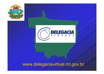 Palestra07 SEJUSP Delegacia Virtual - cepromat.mt.gov.br